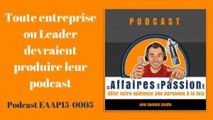 Podcast : toute entreprise devraient avoir son podcast